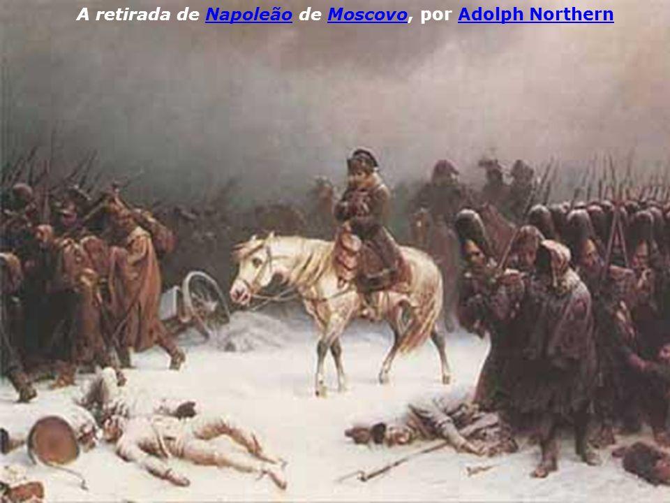 A retirada de Napoleão de Moscovo, por Adolph Northern