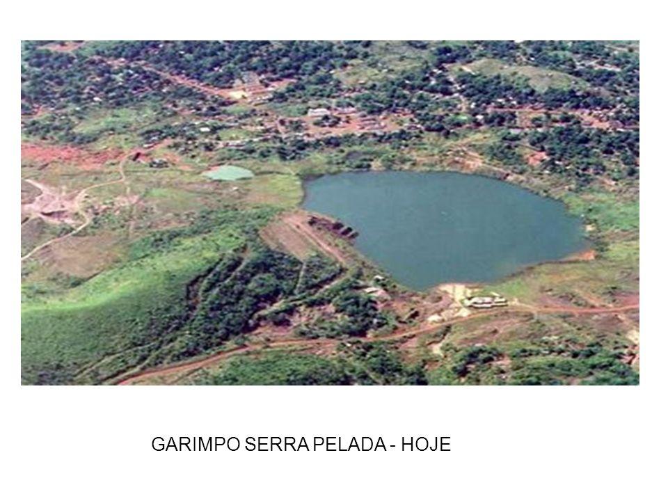GARIMPO SERRA PELADA - HOJE
