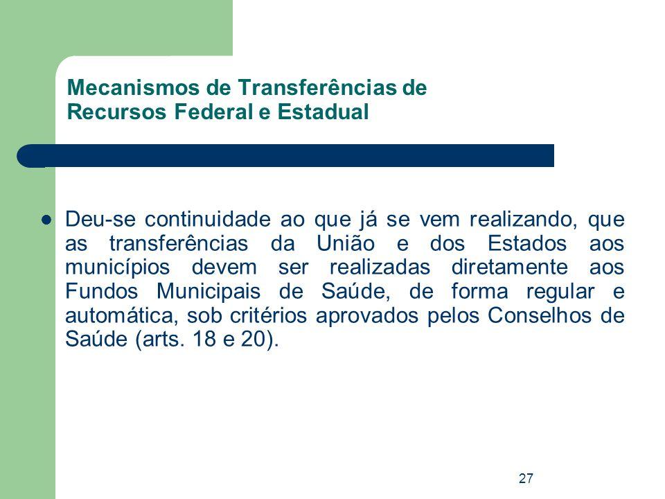 Mecanismos de Transferências de Recursos Federal e Estadual