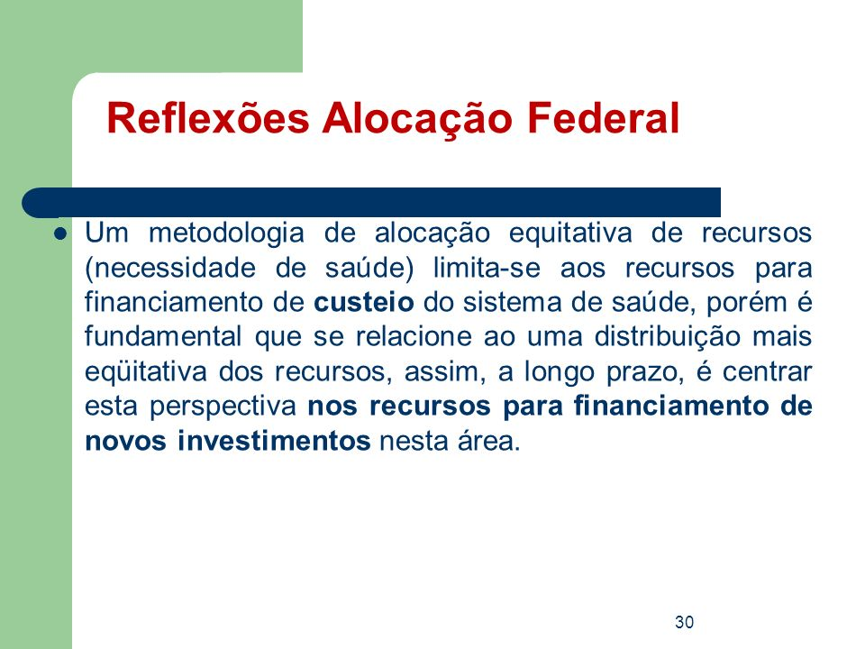 Reflexões Alocação Federal