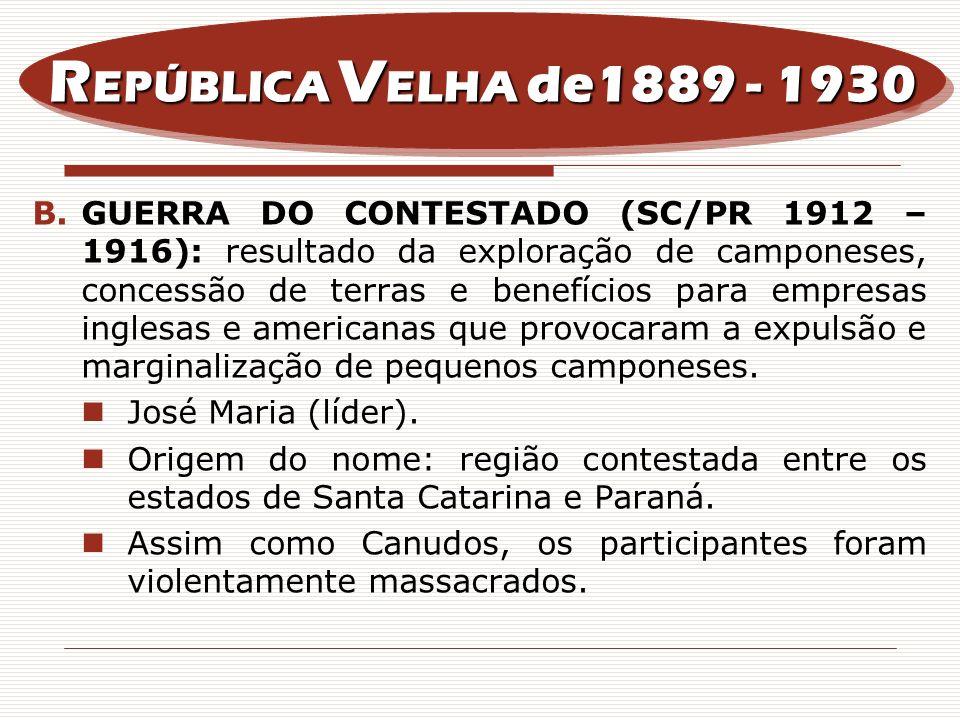 REPÚBLICA VELHA de1889 - 1930