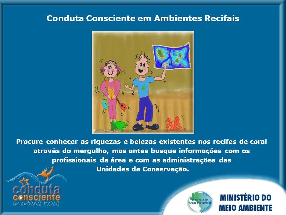 Conduta Consciente em Ambientes Recifais