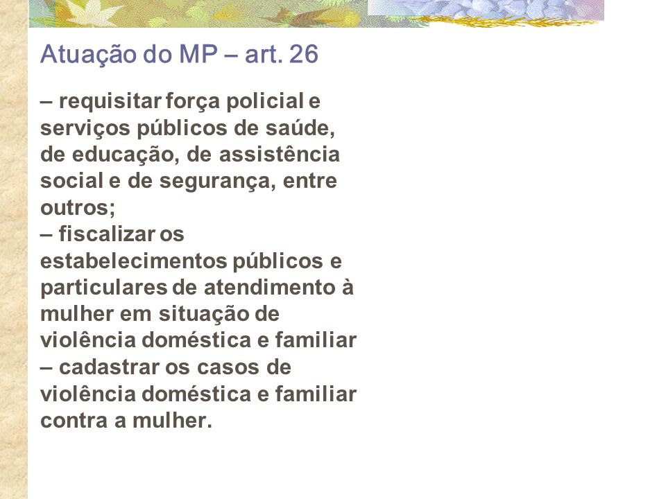 Atuação do MP – art. 26