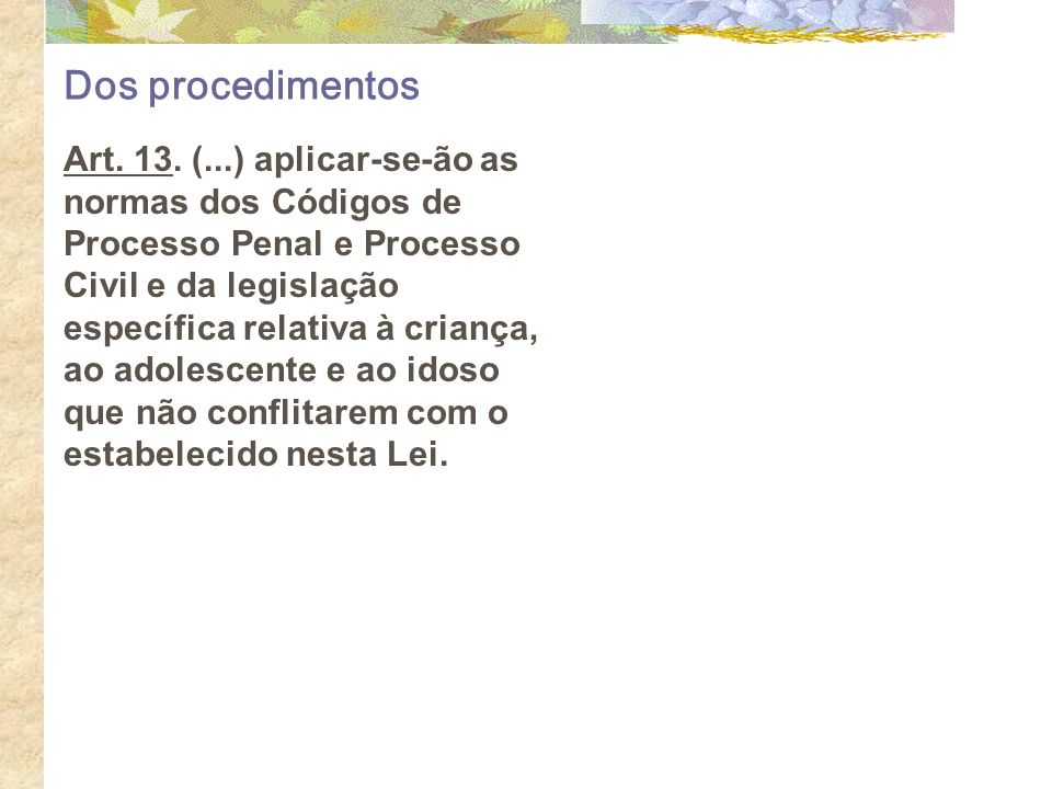 Dos procedimentos