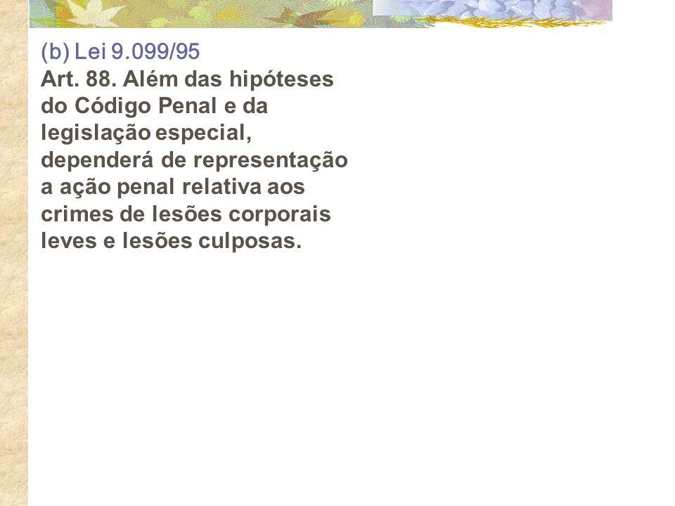 (b) Lei 9.099/95