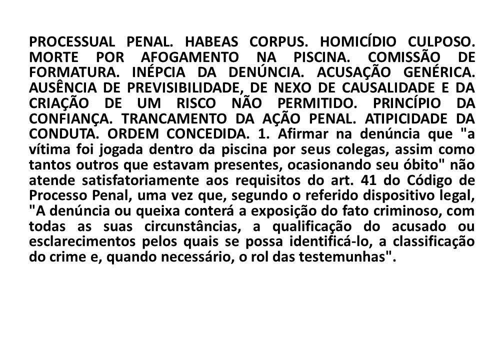 PROCESSUAL PENAL. HABEAS CORPUS. HOMICÍDIO CULPOSO