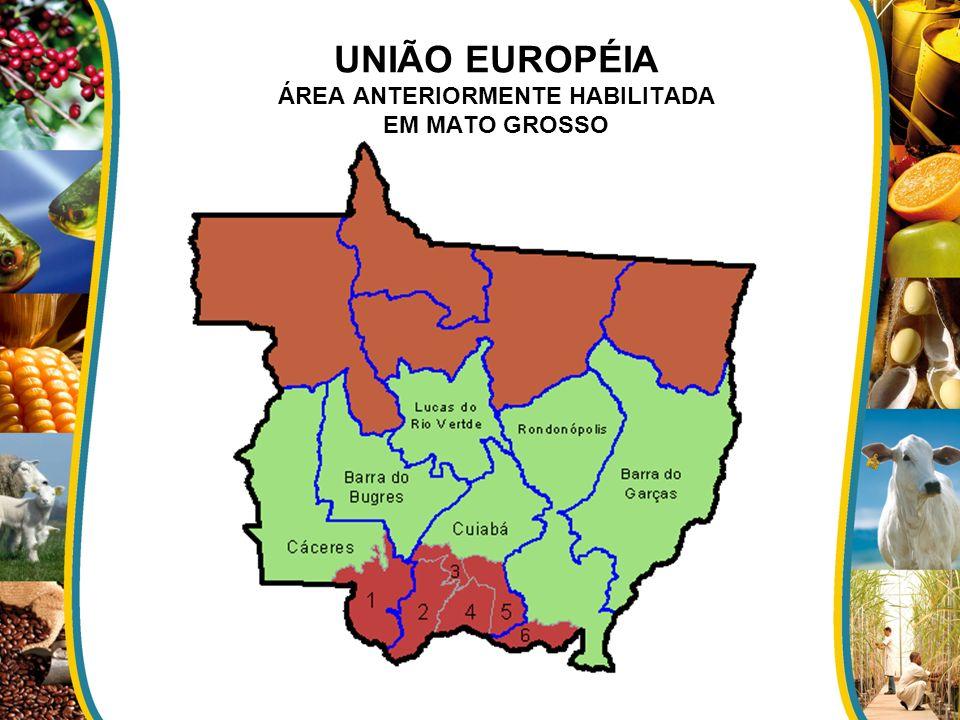 UNIÃO EUROPÉIA ÁREA ANTERIORMENTE HABILITADA EM MATO GROSSO