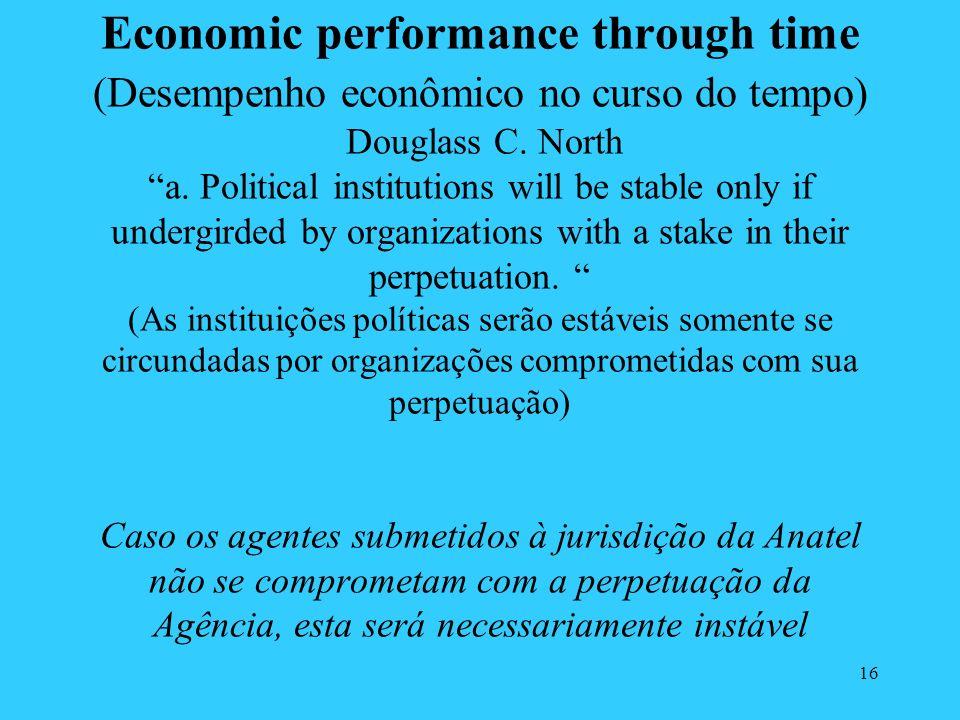 Economic performance through time (Desempenho econômico no curso do tempo) Douglass C.