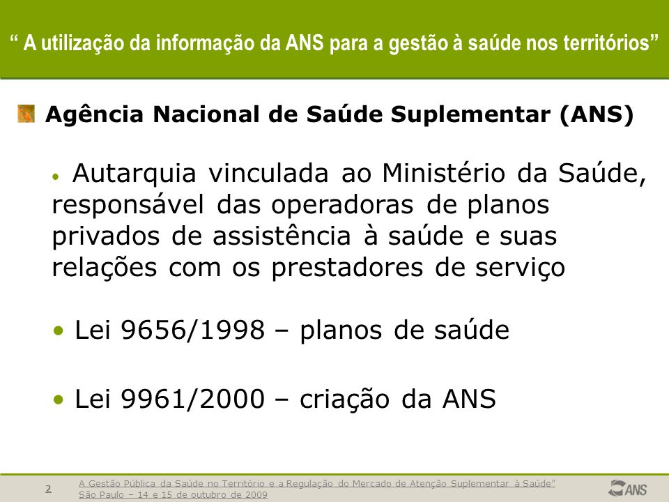 Agência Nacional de Saúde Suplementar (ANS)