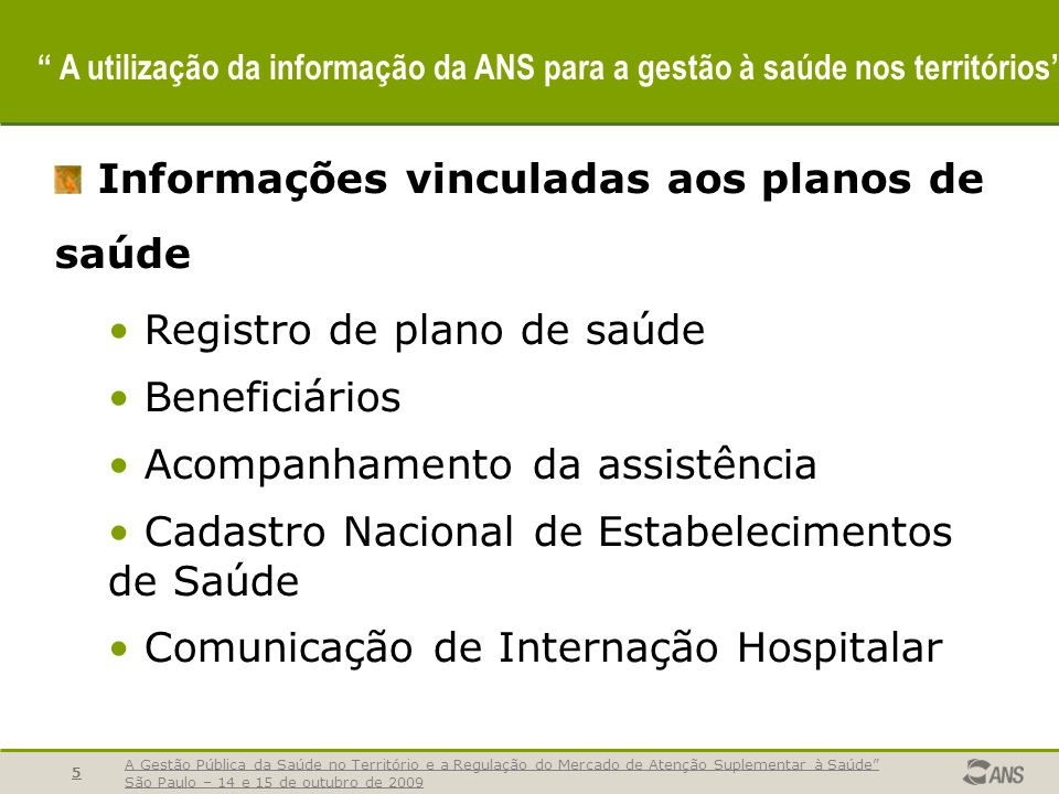 Informações vinculadas aos planos de saúde