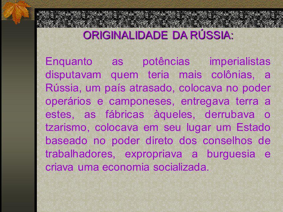 ORIGINALIDADE DA RÚSSIA: