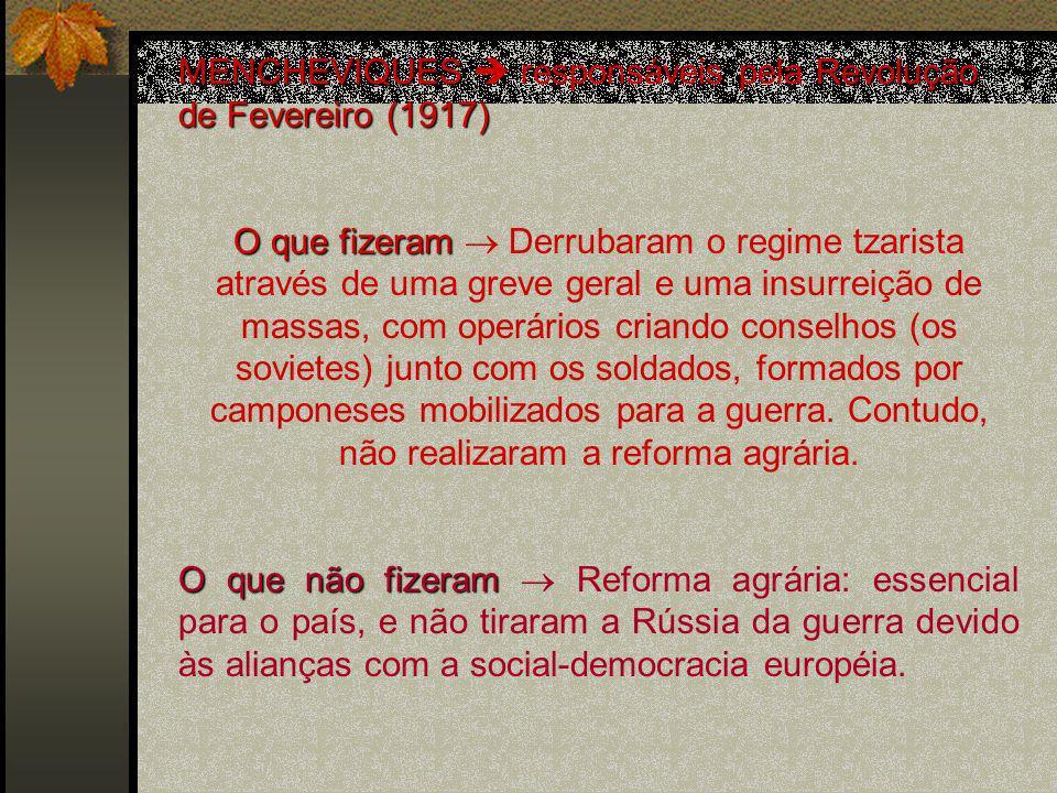 MENCHEVIQUES  responsáveis pela Revolução de Fevereiro (1917)