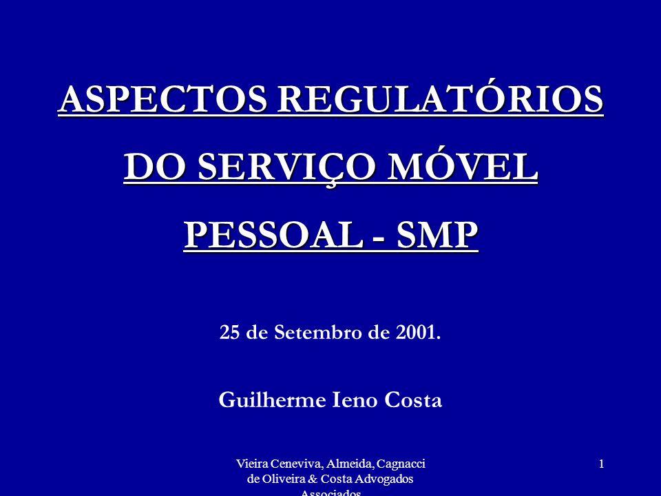 ASPECTOS REGULATÓRIOS DO SERVIÇO MÓVEL PESSOAL - SMP