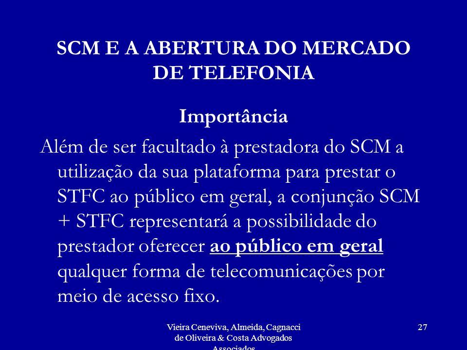 SCM E A ABERTURA DO MERCADO DE TELEFONIA