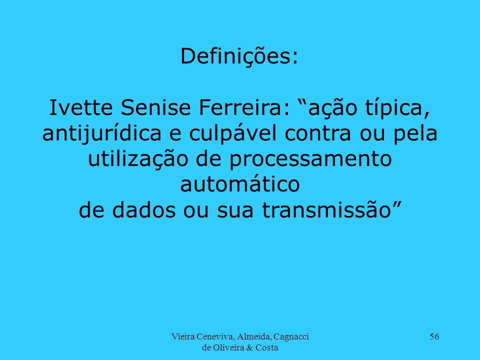 Ivette Senise Ferreira: ação típica,
