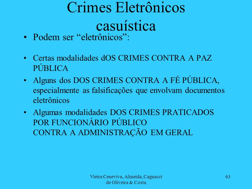 Crimes Eletrônicos casuística