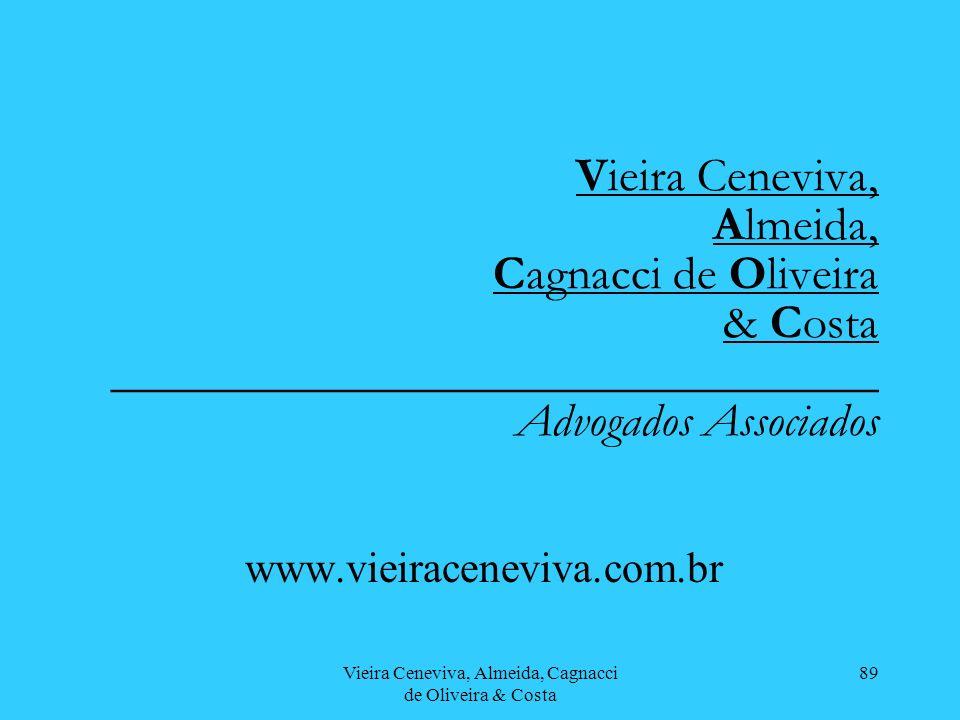 Vieira Ceneviva, Almeida, Cagnacci de Oliveira & Costa