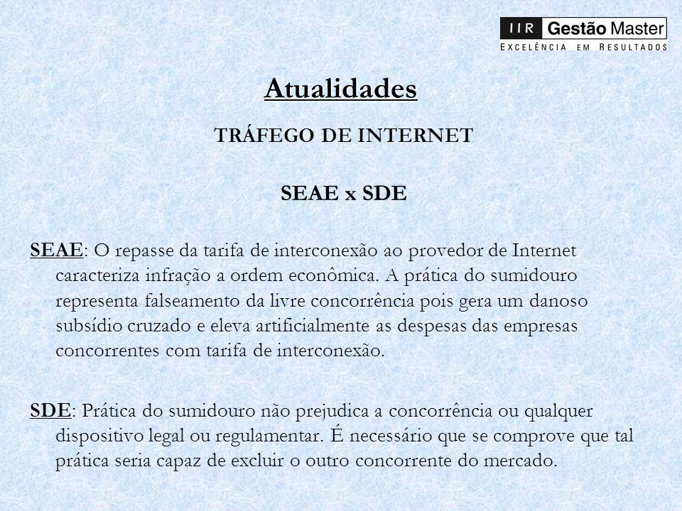 Atualidades SEAE x SDE TRÁFEGO DE INTERNET