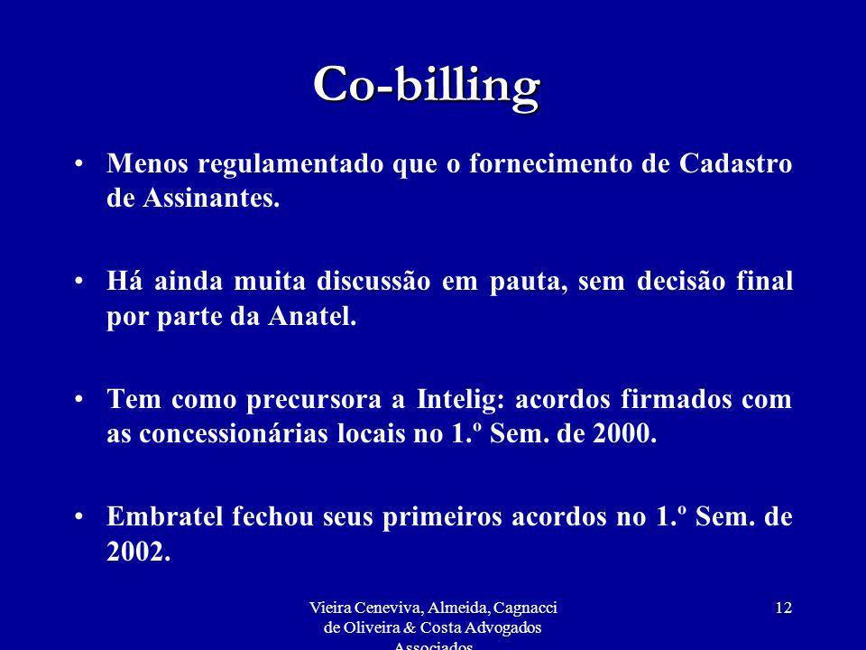 Co-billing Menos regulamentado que o fornecimento de Cadastro de Assinantes.