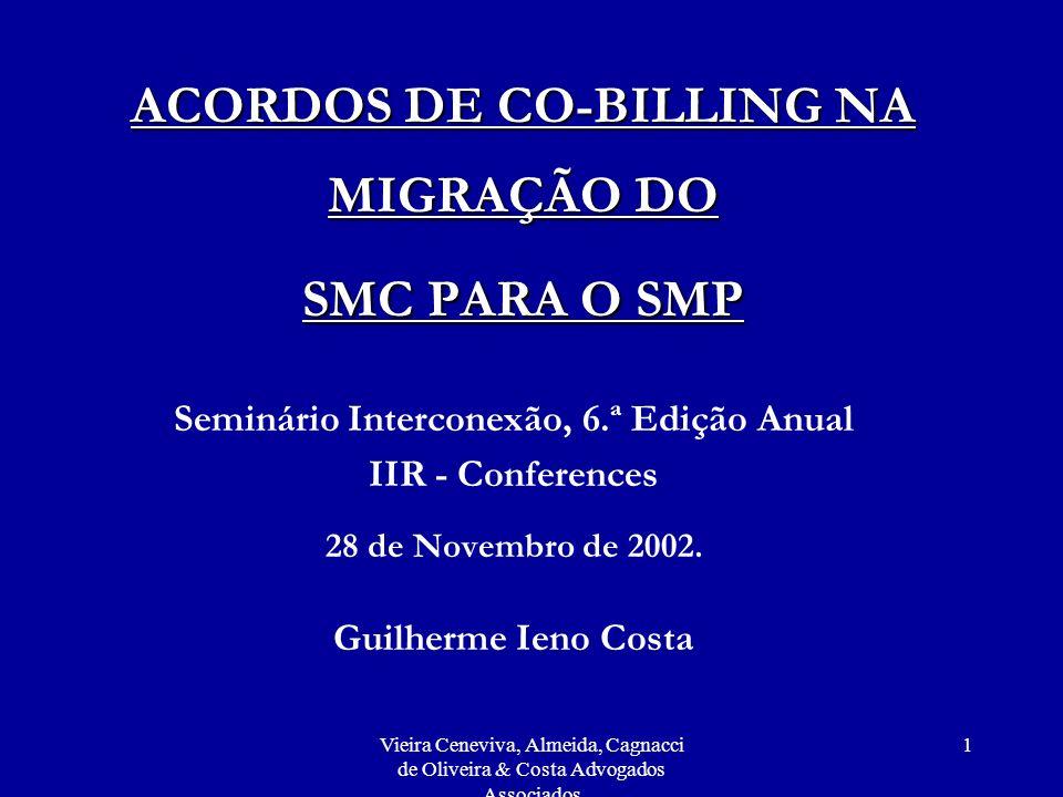 ACORDOS DE CO-BILLING NA MIGRAÇÃO DO SMC PARA O SMP