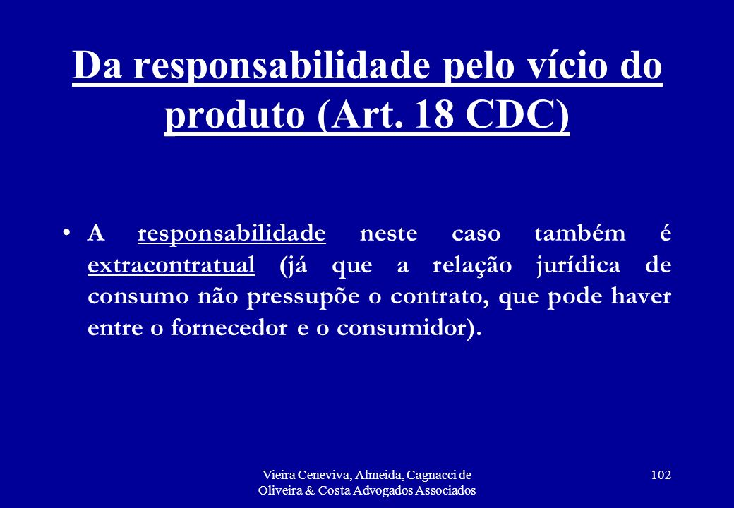 Da responsabilidade pelo vício do produto (Art. 18 CDC)