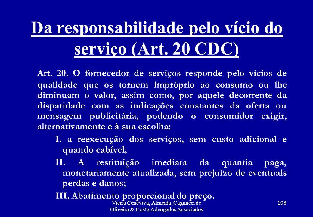Da responsabilidade pelo vício do serviço (Art. 20 CDC)