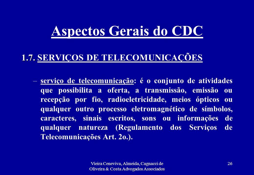 Aspectos Gerais do CDC 1.7. SERVIÇOS DE TELECOMUNICAÇÕES