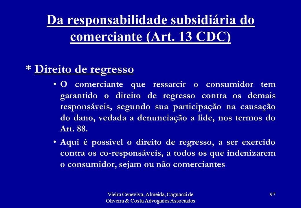 Da responsabilidade subsidiária do comerciante (Art. 13 CDC)