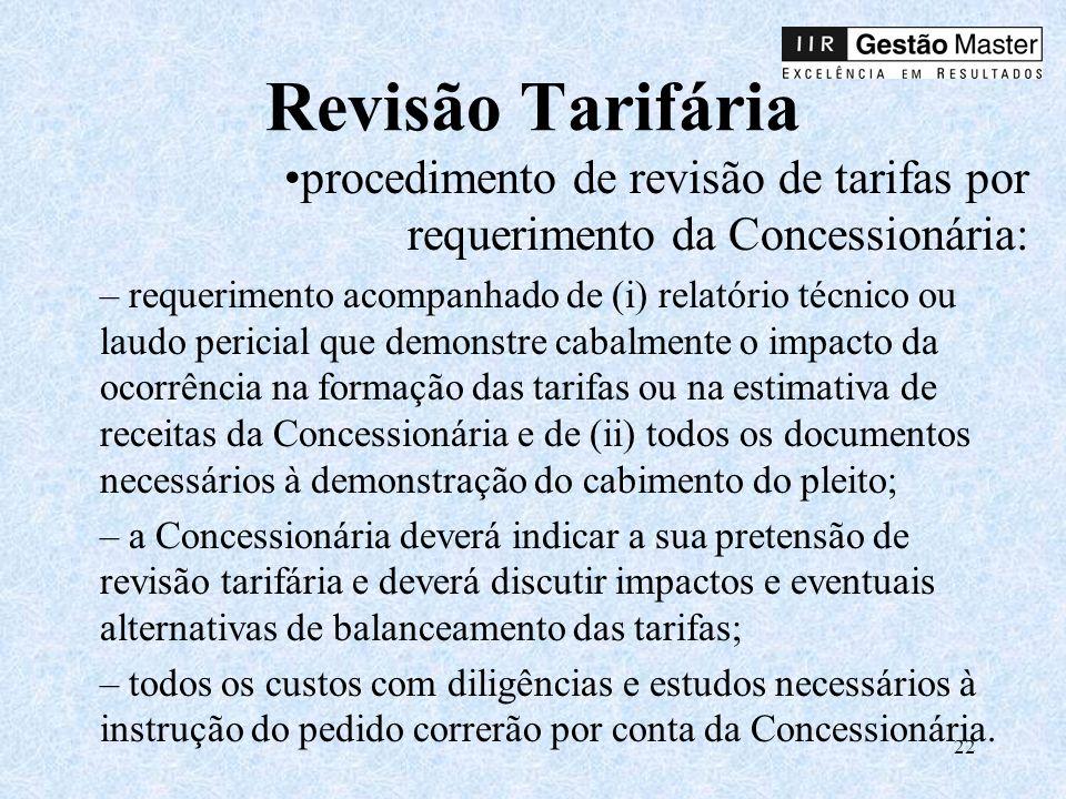 Revisão Tarifária procedimento de revisão de tarifas por requerimento da Concessionária: