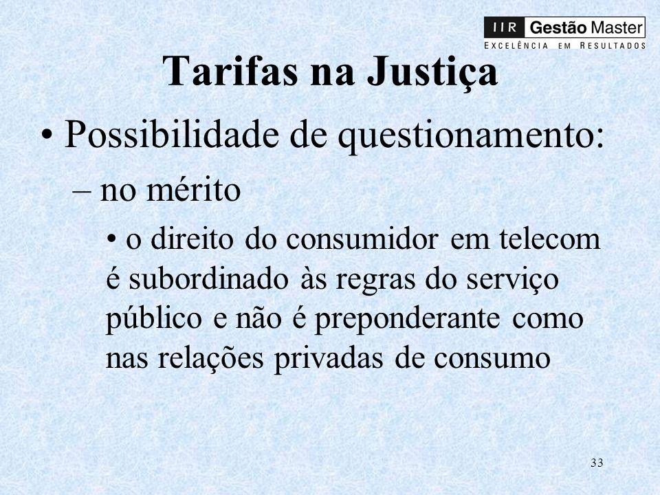 Tarifas na Justiça Possibilidade de questionamento: no mérito