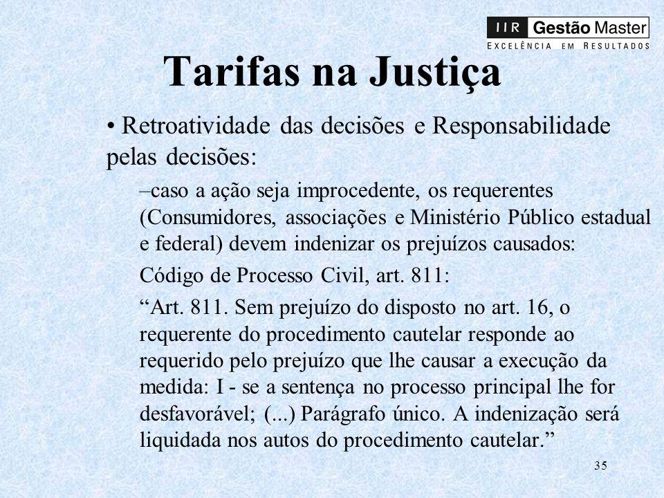 Tarifas na Justiça Retroatividade das decisões e Responsabilidade pelas decisões: