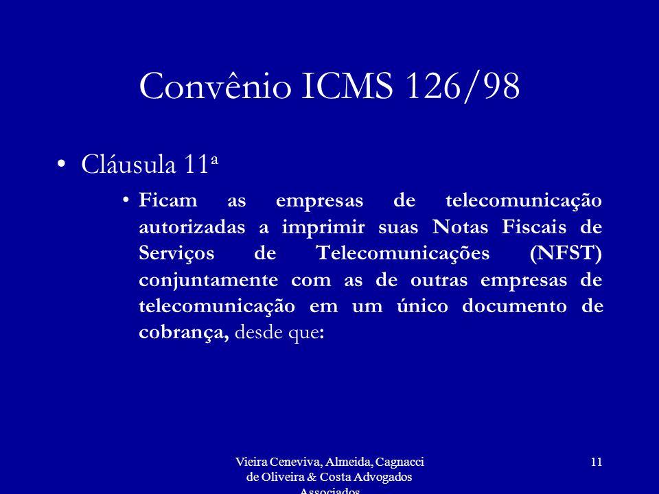Convênio ICMS 126/98 Cláusula 11a