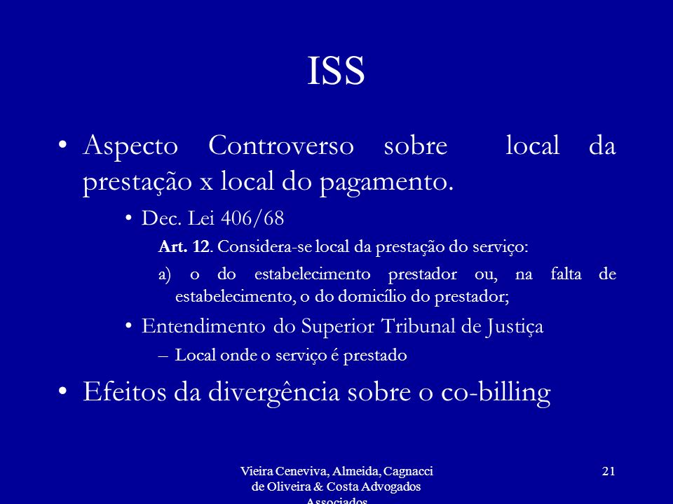 ISS Aspecto Controverso sobre local da prestação x local do pagamento.