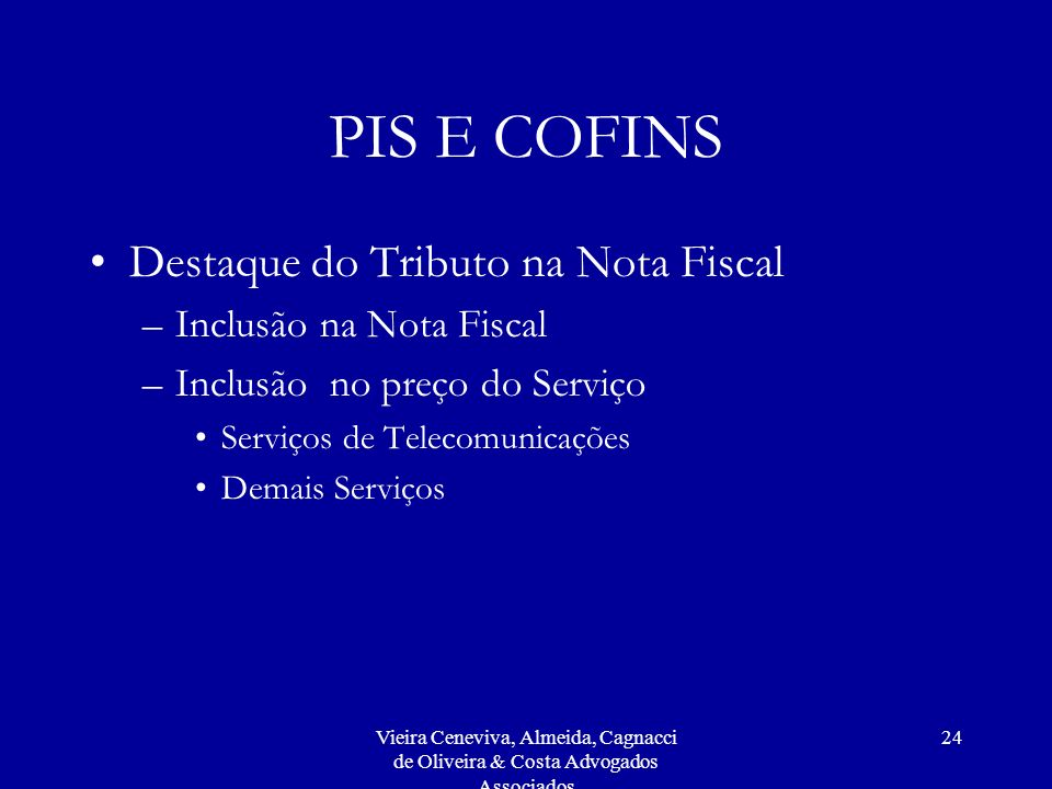 PIS E COFINS Destaque do Tributo na Nota Fiscal