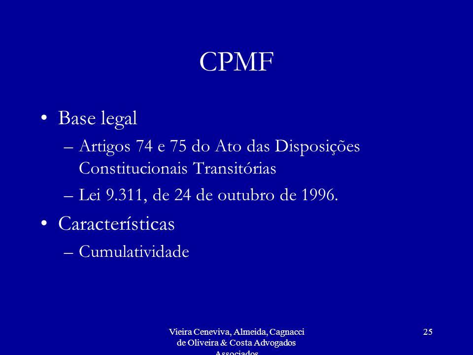 CPMF Base legal Características