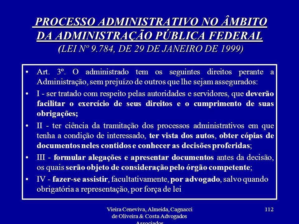 PROCESSO ADMINISTRATIVO NO ÂMBITO DA ADMINISTRAÇÃO PÚBLICA FEDERAL (LEI Nº 9.784, DE 29 DE JANEIRO DE 1999)