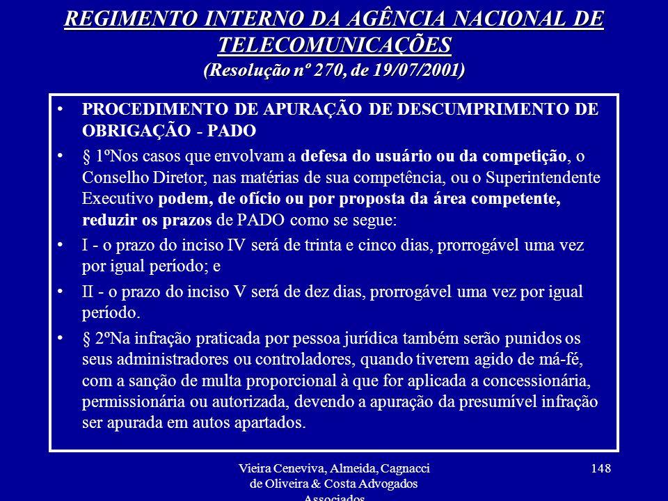 REGIMENTO INTERNO DA AGÊNCIA NACIONAL DE TELECOMUNICAÇÕES (Resolução nº 270, de 19/07/2001)