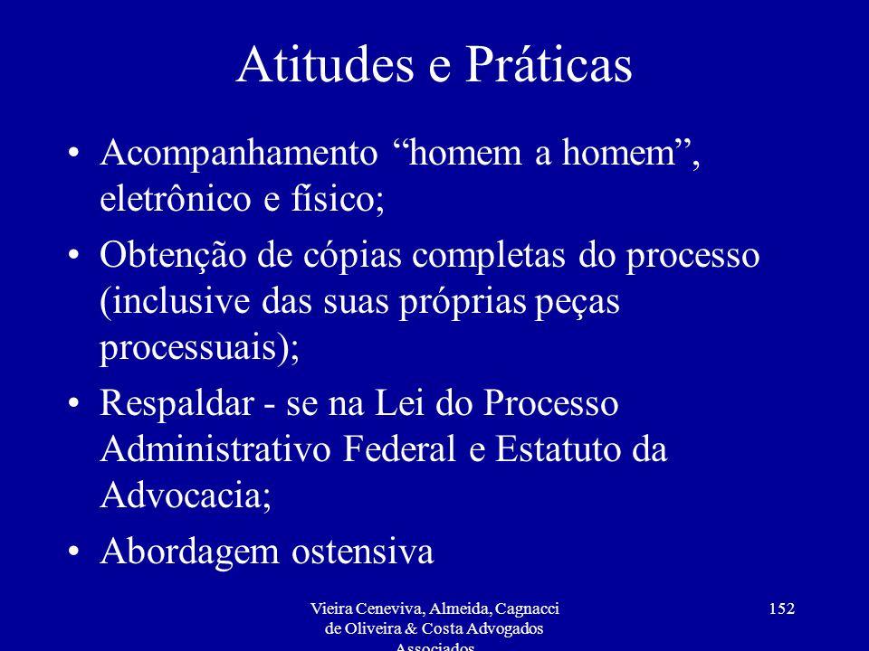 Atitudes e Práticas Acompanhamento homem a homem , eletrônico e físico;