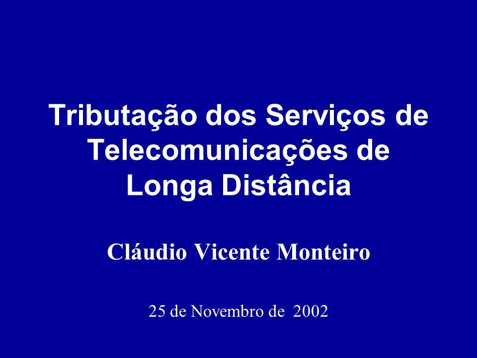 Tributação dos Serviços de Telecomunicações de Longa Distância
