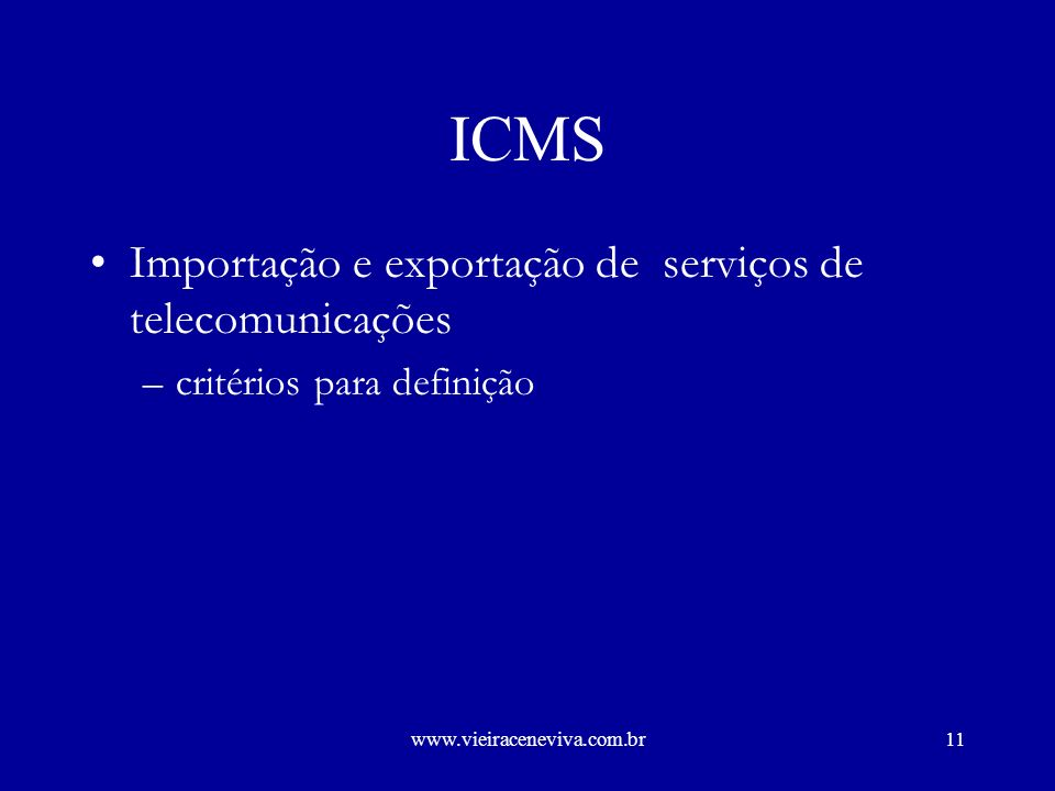 ICMS Importação e exportação de serviços de telecomunicações