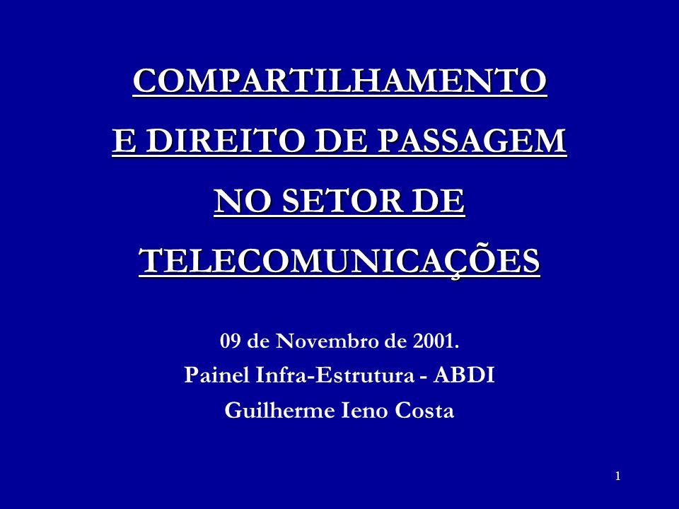 COMPARTILHAMENTO E DIREITO DE PASSAGEM NO SETOR DE TELECOMUNICAÇÕES
