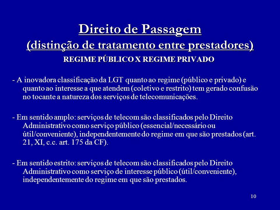 Direito de Passagem (distinção de tratamento entre prestadores)