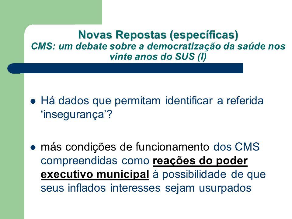 Novas Repostas (específicas) CMS: um debate sobre a democratização da saúde nos vinte anos do SUS (I)