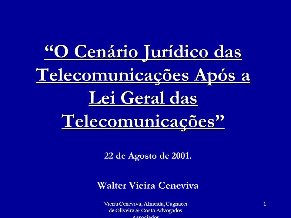 22 de Agosto de 2001. Walter Vieira Ceneviva