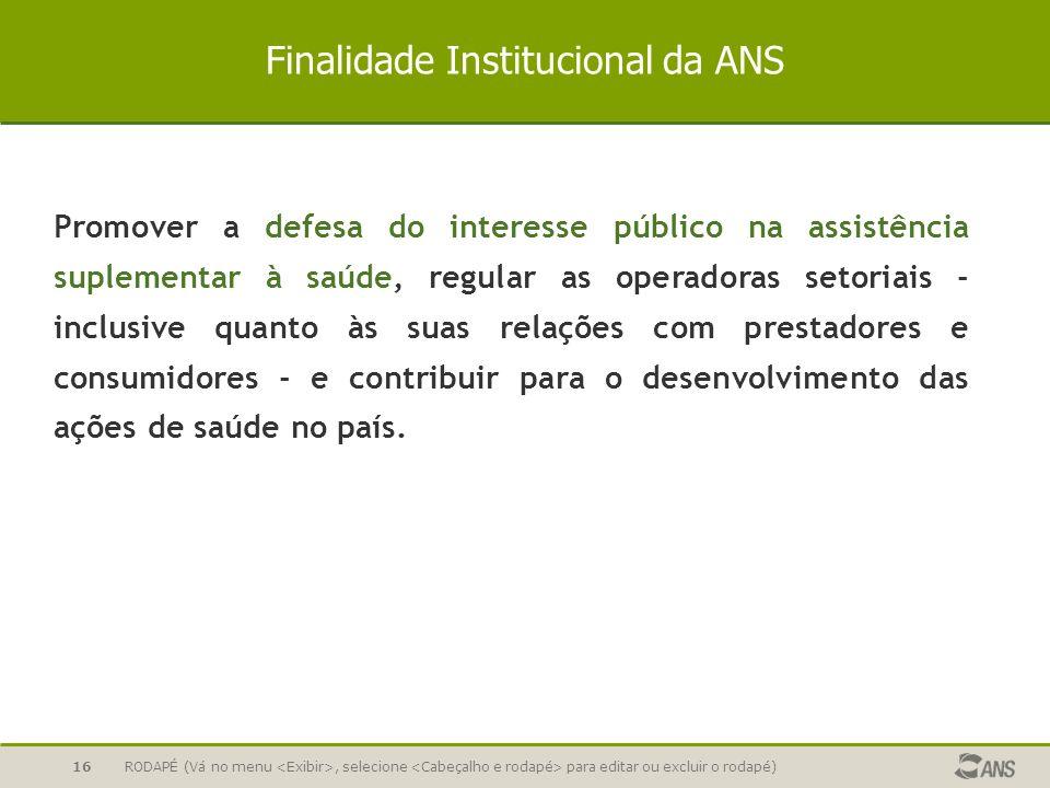 Finalidade Institucional da ANS