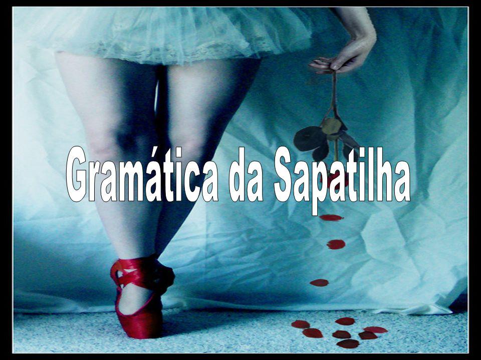 Gramática da Sapatilha