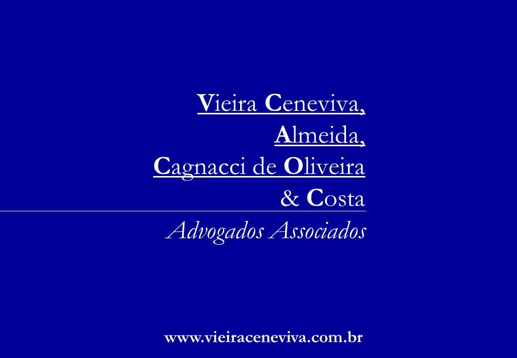 Vieira Ceneviva, Almeida, Cagnacci de Oliveira & Costa Advogados Associados