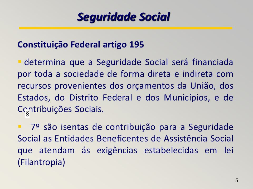 Seguridade Social Constituição Federal artigo 195