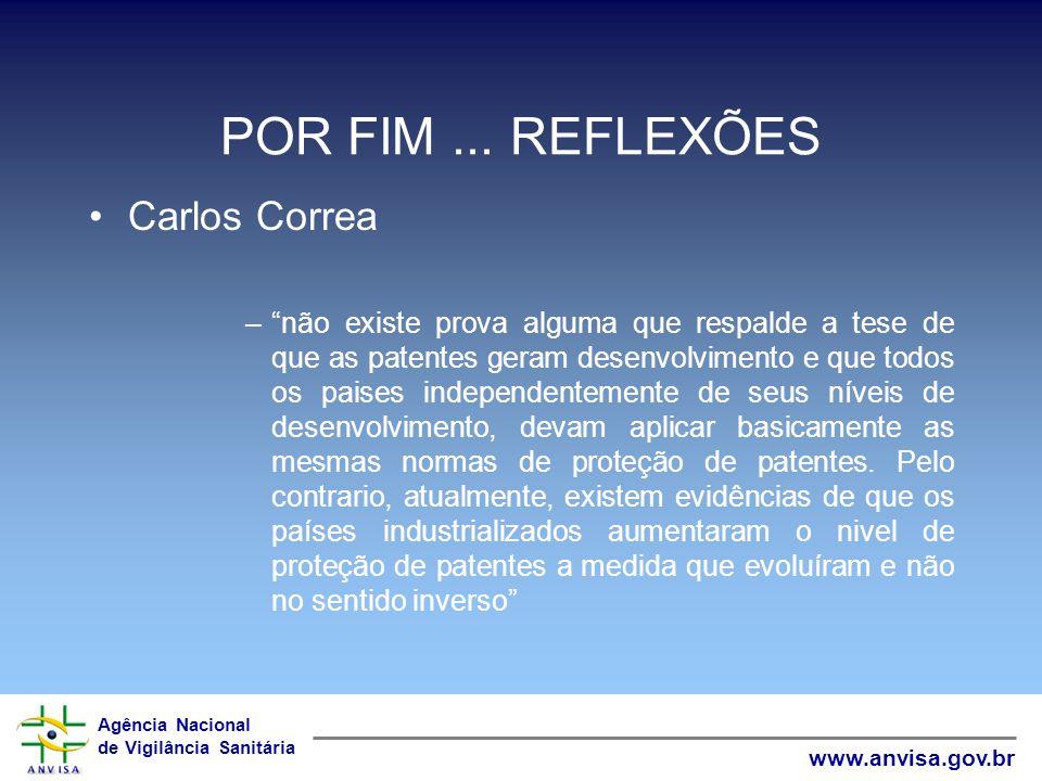 POR FIM ... REFLEXÕES Carlos Correa