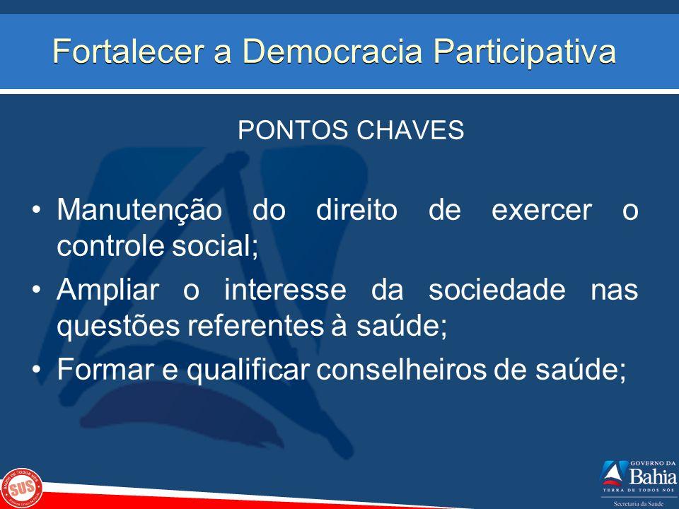 Fortalecer a Democracia Participativa